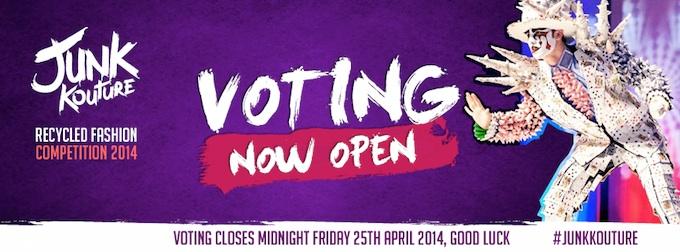 Junk Kouture voting ends 25th April 2014