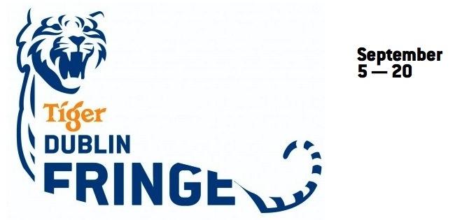 Tiger Dublin Fringe 2014