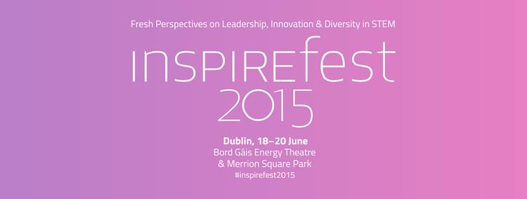 Inspirefest 2015 in Dublin