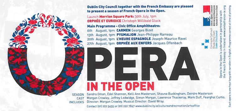 Opera in the Open courtesy Dublin City Council