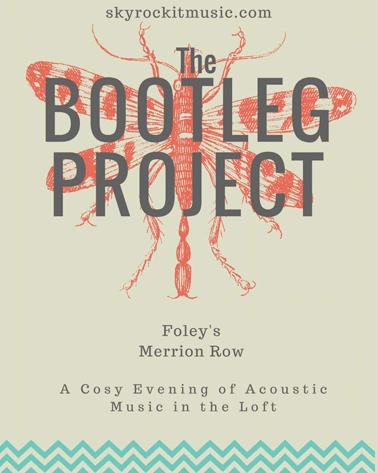The Bootleg Project in Foley's Dublin