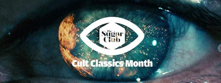 Cult Classics Month at the Sugar Club