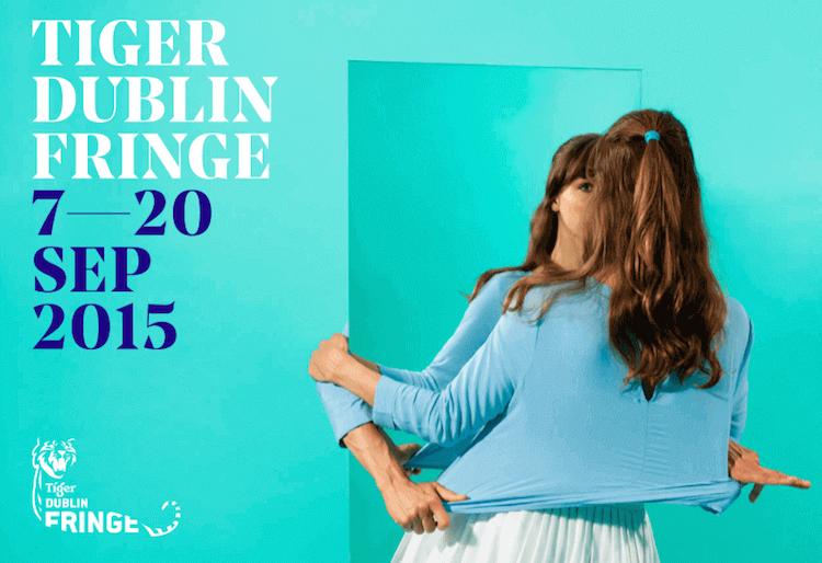 Tiger Dublin Fringe 2015